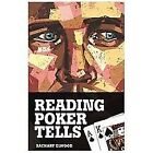Reading Poker Tells by Zachary Elwood (2012, Paperback)