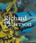 Richard Patterson by Toby Kamps, Herbert Martin (Paperback, 2011)