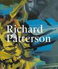 Richard Patterson by Toby Kamps, Herbert Martin (Paperback, 2011)