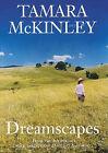 Dreamscapes by Tamara McKinley (Hardback, 2005)