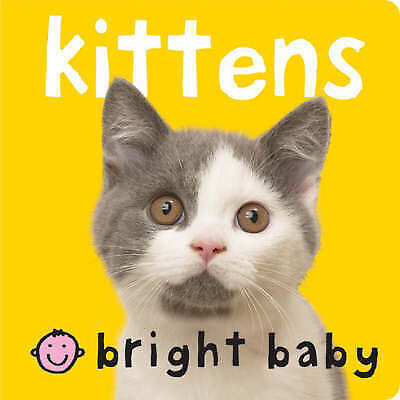 """AS NEW"" , Kittens (Bright Baby) (Bright Baby Chunkies), Book"