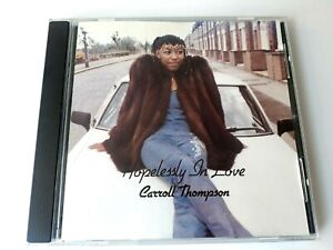 Carroll-Thompson-Hopelessly-in-Love-CD-2002-Brand-New