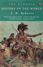 The Penguin History of the World by J. M. Roberts (Paperback, 1995)