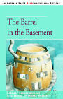 The Barrel in the Basement by Barbara Brooks Wallace (Paperback / softback, 2005)