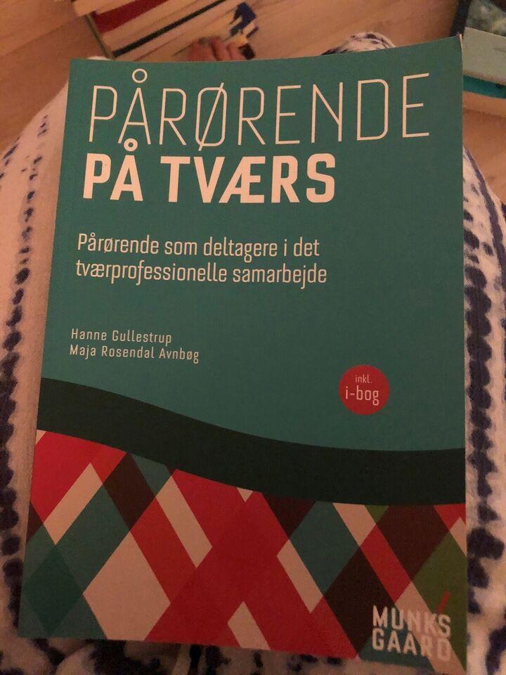 Pårørende på tværs, Gullestrup & Avnbøg, emne: