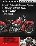 New-How-To-Rebuild-amp-Restore-Classic-Harley-Davidson-B-Schunk-Paperback