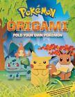 Pokemon Origami: Fold Your Own Pokemon! (2015, Paperback)