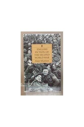 English Fiction of the Second World War (Student Gu... by Munton, Alan Paperback