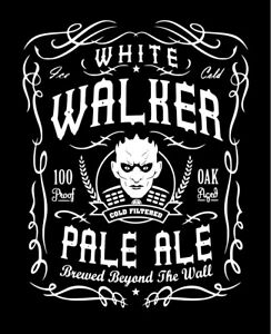 White Walker Pale Ale shirt Game of Thrones Night King Walkers Dead Army GOT