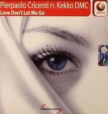 PIERPAOLO CRICENTI - Love Don't Let Me Go - Ft. Kekko DMC - Ibiza Night