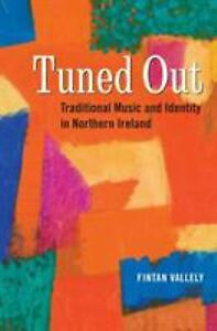 Tuned-Out-Traditional-Music-and-Identity-in-Northern-Ireland