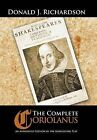The Complete Coriolanus: An Annotated Edition of the Shakespeare Play by Donald Richardson (Hardback, 2015)