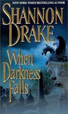 When Darkness Falls Drake, Shannon Mass Market Paperback