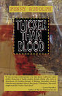 Thicker Than Blood by Penny Rudolph (Hardback, 2006)