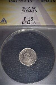 1861 Seated Liberty Half Dime, ANACS-F15,  Great Example, Civil War Era