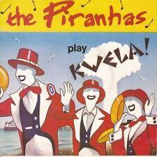 Play Kwela! 7 : The Piranhas