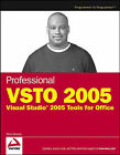 Professional VSTO: Visual Studio 2005 Tools for Office: 2005 by Alvin Bruney (Paperback, 2006)