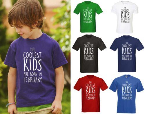 Le plus cool des enfants sont nés en février t-shirt-cadeau d/'anniversaire garçons filles