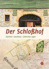 Der Schloßhof (2012, Kunststoffeinband)