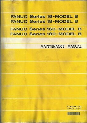 Intellective Fanuc 16i-model B 18i-model B 160i-model B 180i-model B Maintenance Manual Superieure Materialen