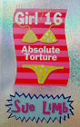 Girl (Nearly) 16: Absolute Torture by Sue Limb (Paperback, 2005)