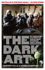 The Dark Art: My Undercover Life in Global Narco-Terrorism by Edward Follis, Douglas Century (Paperback, 2015)