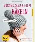 Mützen, Schals und Loops häkeln von Karoline Hoffmeister (2015, Taschenbuch)