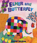 Elmer and the Butterfly by David McKee (Paperback, 2003)