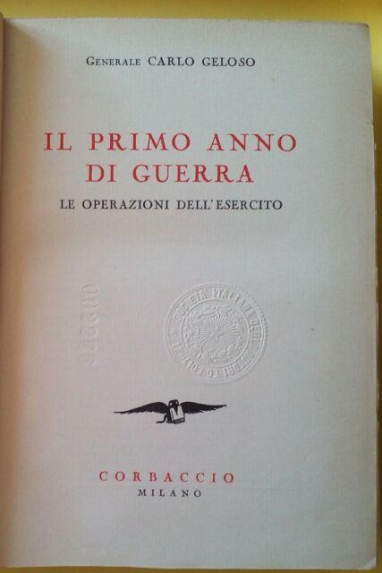 WW1-CARLO GELOSO-IL PRIMO ANNO DI GUERRA-CORBACCIO EDIT.1934-O268