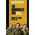 The Monuments Men: Allied Heroes, Nazi Thieves and the Greatest Treasure Hunt in History by Robert M. Edsel (Paperback, 2014)