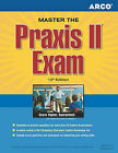 Master the Praxis II Exam: Jump-Start Your Teaching Career and Get the Praxis Scores You Need by Norman Levy, Arco, Joan U Levy, & Levy   Levy (Paperback / softback, 2006)
