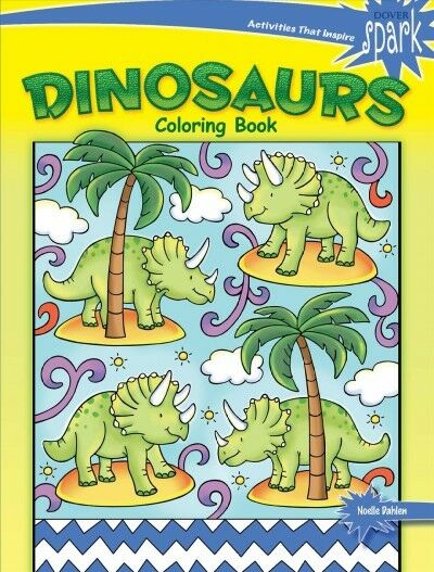 Dover Coloring Bks.: SPARK Dinosaurs Coloring Book by Noelle Dahlen ...