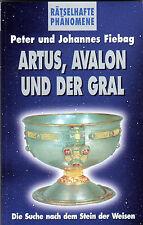 ARTUS , AVALON UND DER GRAL - Gebrüder Fiebag - ( wie Jan van Helsing )