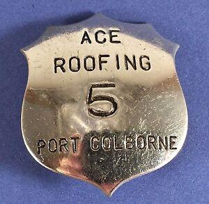 Vintage-034-Ace-Roofing-034-5-Badge-BARNARD-43-mm-X-35-mm