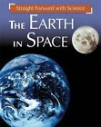 The Earth in Space by Franklin Watts, Peter Riley (Hardback, 2015)
