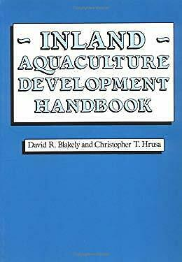 Inland Aquaculture Development Handbook by Hrusa, C. T. -ExLibrary