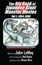 the big book of japanese giant monster movies the lost films