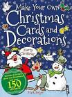 Make Your Own Christmas Cards and Decorations by Mark Bergin (Paperback, 2015)