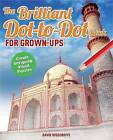 The Brilliant Dot-to-Dot Book for Grown-Ups by David Woodroffe (Paperback, 2015)