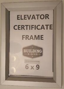 Elevator Certificate Frame 6 X 9 Heavy Duty Aluminum Ref Am