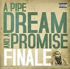 A Pipe Dream and a Promise [PA] by Finale (Rap) (CD, Apr-2009, Interdependent Media)
