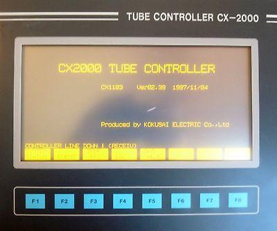 KOKUSAI ELECTRIC CX-2000 CX1103C-1 VER 02.39 TUBE CONTROLLER VERTRON