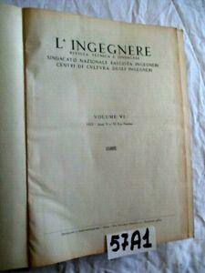 L'INGEGNERE 1932  ANNATA COMPLETA rivista rilegata (57A1)