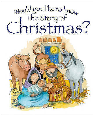Would You Like to Know the Story of Christmas?, Tim Dowley, Very Good Book