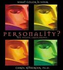 What Color Is Your Personality?: Red, Orange, Yellow, Green... by Carol Ritberger (Paperback / softback)