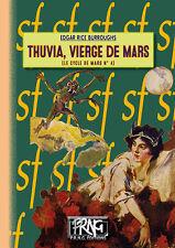 Thuvia vierge de Mars (cycle de Mars n° 4) - Edgar Rice Burroughs