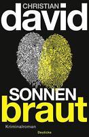 David, Christian - Sonnenbraut: Kriminalroman