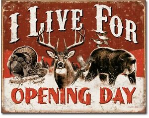 I-Live-For-Opening-Day-Metal-TIN-Sign-Hunting-Garage-Man-Cave-Wall-Decor-New
