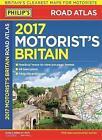 Philip's Motorist's Road Atlas Britain: 2017 by Octopus Publishing Group (Paperback, 2016)