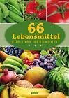 Die besten Lebensmittel für Ihre Gesundheit von Melanie Goldmann (2014, Gebundene Ausgabe)